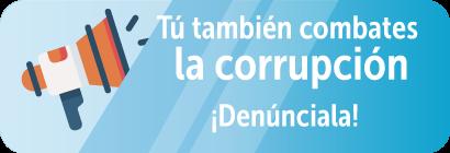 Denuncia la Corrupción