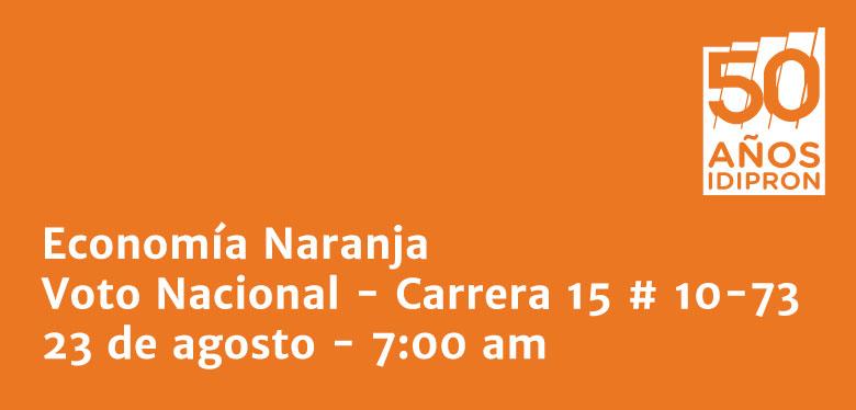 Evento Economía Naranja - Voto Nacional