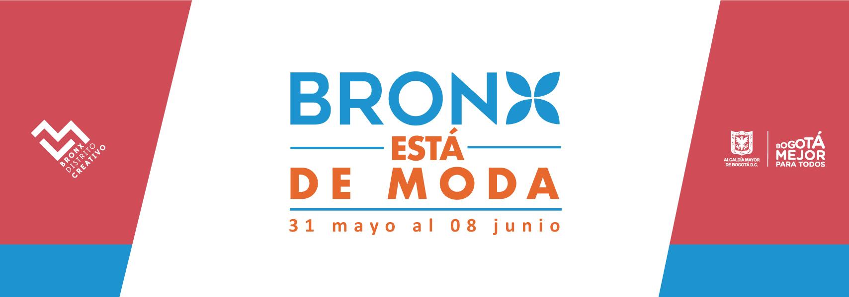 El bronx está de moda - 31 de mayo al 08 de junio 2018