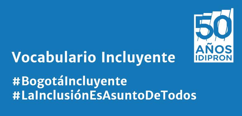 #bogotáIncluyente